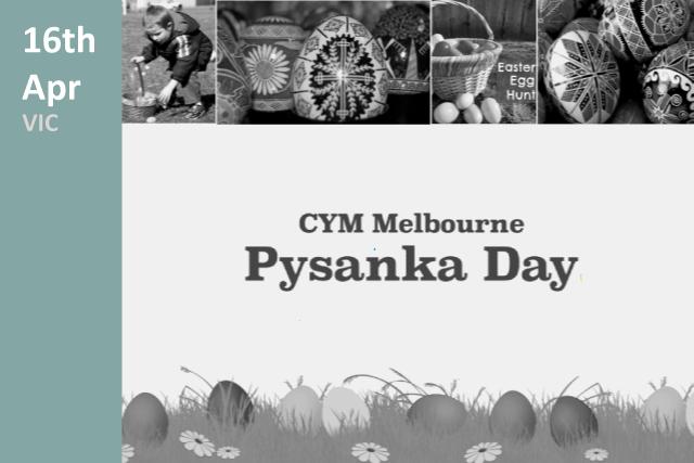 CYM Melbourne Pysanka Day 2016
