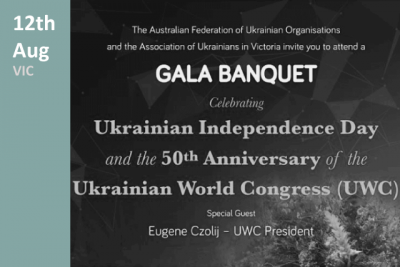 Ukrainian Independence Day Celebrations and the 50th Anniversary of the Ukrainian World Congress