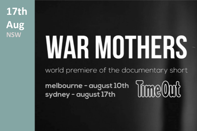 War Mothers Premiere NSW 2017