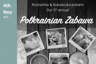 5th Annual Polkranian Zabava in WA